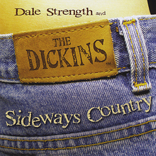 Dale Strength and the Dickins:
